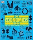 The Economics Book (Big Ideas Simply Explained)