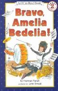 Bravo, Amelia Bedelia! (I Can Read Book)