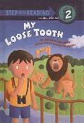 My Loose Tooth (Step Into Reading: A Step 2 Book (Prebound))