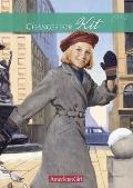 Changes for Kit: A Winter Story (American Girls Collection: Kit 1934)