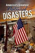 America's Greatest Natural Disasters