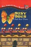 Busy Bugs: A Book about Patterns (All Aboard Math Reader: Level 1 (Pb))