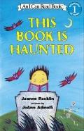 This Book Is Haunted (I Can Read Books: Level 1 (Prebound))
