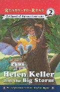 Helen Keller and the Big Storm: Childhood of Famous Americans (Ready-To-Read: Level 2 Readin...