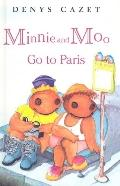 Minnie and Moo Go to Paris (Minnie and Moo (Prebound))