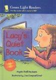 Lucy's Quiet Book (Green Light Readers: Level 2 (Pb))