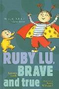 Ruby Lu, Brave and True (Ruby Lu (Prebound))
