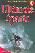 Ultimate Sports (Extreme Readers: Level 3)