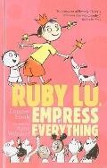 Ruby Lu, Empress of Everything (Ruby Lu (Quality))