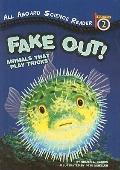 Fake Out!: Animals That Play Tricks (All Aboard Science Reader: Level 2 (Prebound))