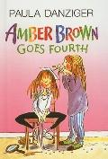 Amber Brown Goes Fourth (Amber Brown (Prebound))