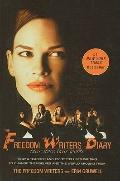 The Freedom Writers Diary: How a Teacher and 150 Teens Used Writing to Change Themselves and...