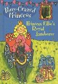 Princess Ellie's Royal Jamboree (Pony-Crazed Princess (Prebound))