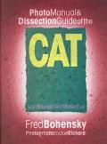 Photo Manual & Dissection Guide of the Cat With Sheep Heart, Brain, Eye