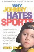 Why Johnny Hates Sports