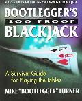 Bootlegger's 200 Proof Blackjack
