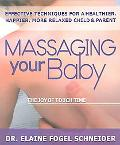 Massaging Your Baby The Joy of Touch Time