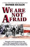 We Are Not Afraid Strength and Courage from the Town That Inspired the #1 Bestseller and Awa...