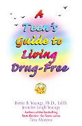 Teen's Guide to Living Drug-Free