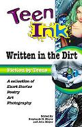 Teen Ink Written in the Dirt