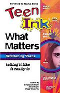 Teen Ink What Matters