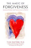 Magic of Forgiveness Emotional Freedom and Transformation at Midlife