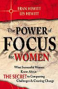 Power of Focus for Women How to Live the Life You Really Want