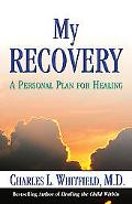 My Recovery A Personal Plan for Healing