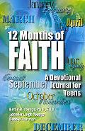 12 Months of Faith A Devotional Journal for Teens