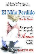 Nino Perdido :UN Pequeno En Busqueda Del Amor De Una Familia / The Lost Child UN Pequeno En ...