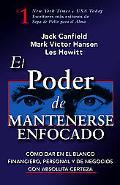 Poder de Mantenerse Enfocado / The Power of Focus