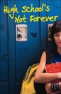 High School's Not Forever