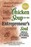 Chicken Soup for the Entrepreneur's Soul Advice And Inspiration on Fulfilling Your Dreams