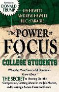 Power of Focus for College Students