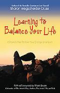 Learning To Balance Your Life 6 Powers That Restore Your Energy And Spirit