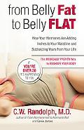 From Belly Fat to Belly Flat How Your Hormones Are Adding Inches to Your Waist and Subtracti...