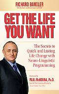 Richard Bandler's GT Personal Change: Neuro-Linguistic Programming for Everybody