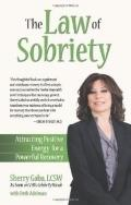 Law of Sobriety : Attracting Positive Energy for a Powerful Recovery