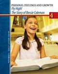 PATHWAYS: Grade 4 Fly High! The Story of Bessie Coleman Daily Lesson Guide