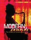 Modern Sounds : The Artistry of Contemporary Jazz