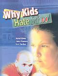 Why Kids Hate School