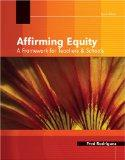 Affirming Equity: A Framework For Teachers And Students
