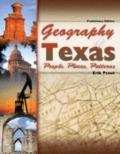 Geography of Texas: People, Places, Patterns Preliminary Edition