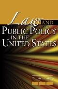 Law and Public Policy in the United States