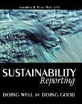 Sustainability Reporting Doing Well by Doing Good