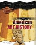 Cultural Diversity in American Art History: An Introduction to Intercultural Studies through...