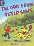 Dog from Outer Space, The, Level J: Leveled Reader (Lighthouse)