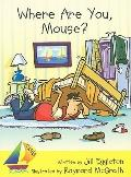 Where Are You, Mouse?