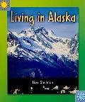 Living in Alaska, - Social Studies Grade 3: Leveled Reader (Level C) (Instep Readers)