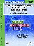 Student Instrumental Course Studies and Melodious Etudes for French Horn: Level I